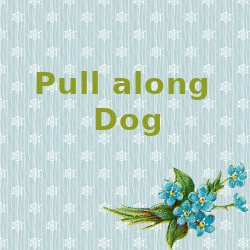 Pull along Dog